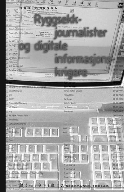 Ryggsekkjournalister og digitale informasjonskrigere