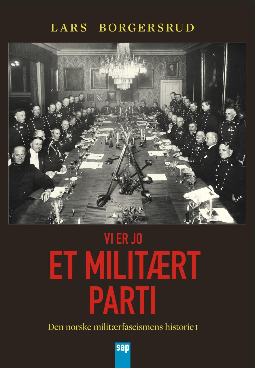 Vi er jo et militart parti