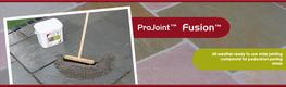 The quick and easy solution to filling joints between paving slabs and setts, suitable for natural stone and concrete paving. So simple to use, ProJoint™ Fusion™ allows an untrained hand to consistently deliver perfect joints every time - whatever the weat...