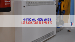 How Do You Know Which LST Radiators To Specify?