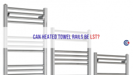 Can Heated Towel Rails Be LST?