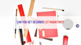Can You Get Designer LST Radiators?