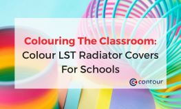 Colouring The Classroom: Colour LST Radiator Covers For Schools