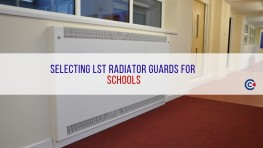 Selecting LST Radiator Guards For Schools