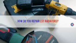 How Do You Repair LST Radiators?