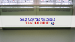 Do LST Radiators For Schools Reduce Output?