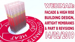 Webinar: Facade and High Rise Building Design, Airtight Membranes and Part B Revisions