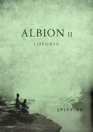 ALBION VOLUME #2 - LOEGRIA