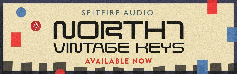 Spitfire Audio presents North 7 Vintage Keys