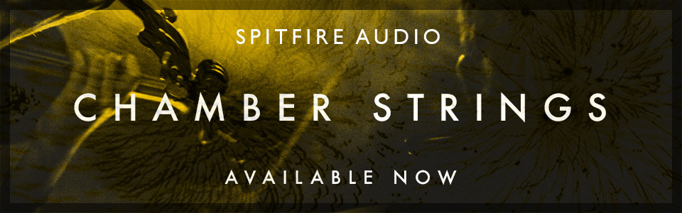 Spitfire Audio presents Spitfire Chamber Strings