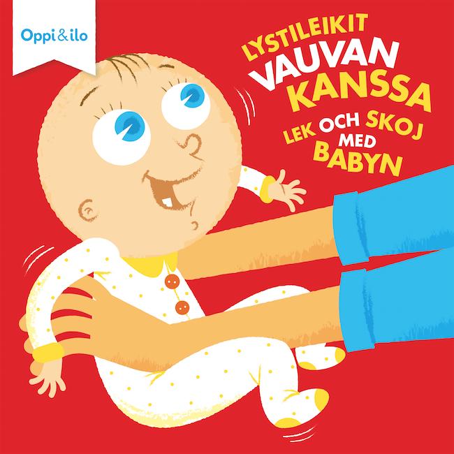 Oppi&ilo Lystileikit vauvan kanssa