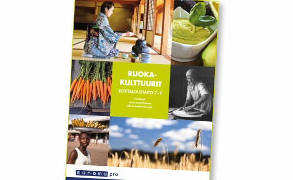 Sanoma Pron yläkoulun Kotitaloustaito Ruokakulttuurit 7-9