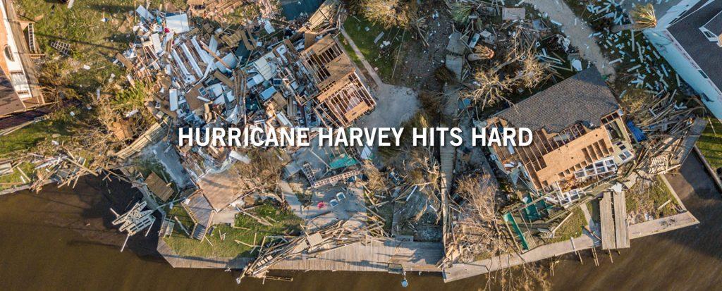 Hurricane Harvey Hits Hard