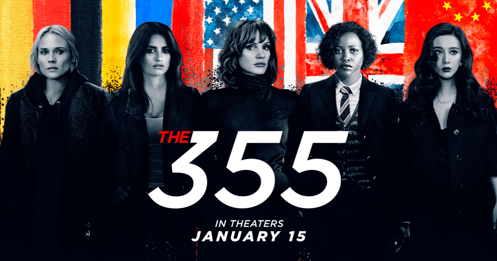 The 355 | Trailer & Movie Site | In Theaters January 14, 2022