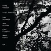 Songs for Quintet - Kenny Wheeler