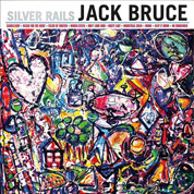 Silver Rails (Recording Engineer) - Jack Bruce