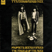 Prophets, Seers & Sages The Angels Of The Ages (CD + Vinyl Remaster) - Tyrannosaurus Rex