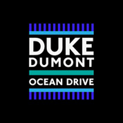 Ocean Drive - Duke Dumont