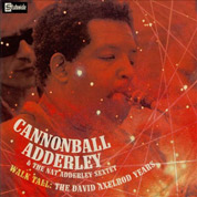 Walk Tall: The David Axelrod Years - Cannonball Adderley
