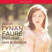Faure: Melodies - Ailish Tynan & Iain Burnside