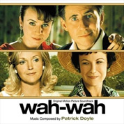 Wah-Wah (Original Score) - Patrick Doyle