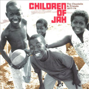 The Children Of Jah 1977-1979 - The Chantells