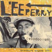 """Voodooism - Lee """"Scratch"""" Perry"""