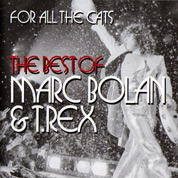 For All The Cats - Marc Bolan & T. Rex
