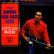 The Lowdown Back Porch Blues (Vinyl Remaster) - Louisiana Red