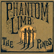 The Pines - Phantom Limb