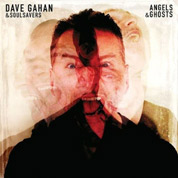 Angels & Ghosts - Dave Gahan & Soulsavers