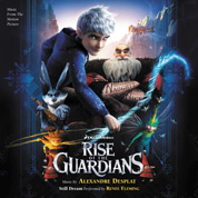 Rise Of The Guardians (Pro Tools Engineer / Assistant Mix Engineer) - Alexandre Desplat