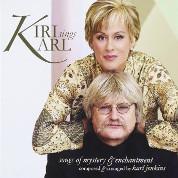 Karl Jenkins Kiri Sings Karl   - Kiri Te Kanawa