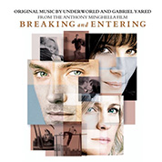 Breaking and Entering - Gabriel Yared / Underworld