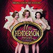 Mrs Henderson Presents - London Cast