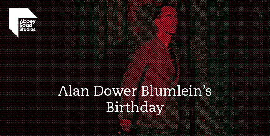 Abbey Road Studios Celebrate Alan Blumlein's Birthday