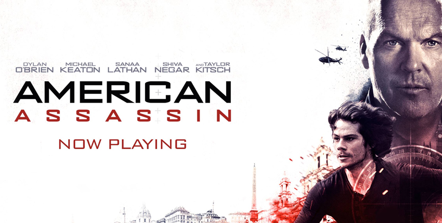 'American Assassin' out now in Cinemas