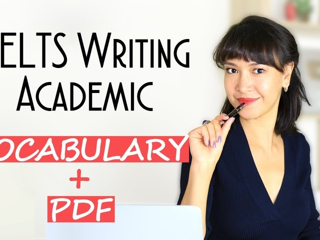 IELTS Writing Vocabulary: Task 1 Academic + PDF