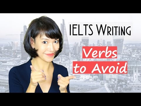 33 Verbs You Must AVOID in IELTS Writing