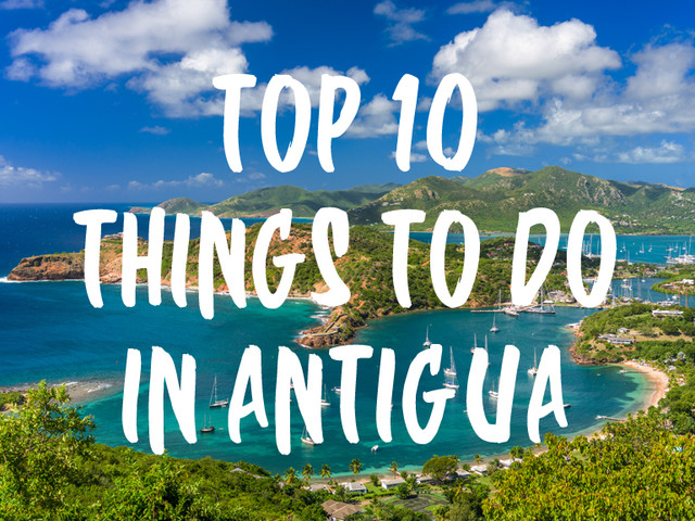 Top 10 Things to do in Antigua