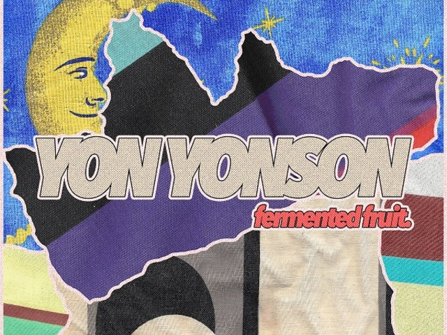 LISTEN: Yon Yonson – Fermented Fruit