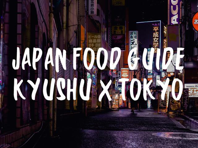 Sponsored Video: Alternative Japan Food Guide – Kyushu x Tokyo