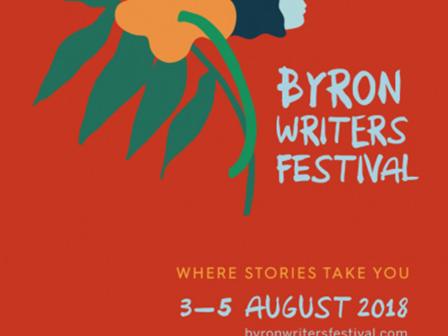 Byron Bay Writers Festival 2018: Hot-topic sessions you won't want to miss