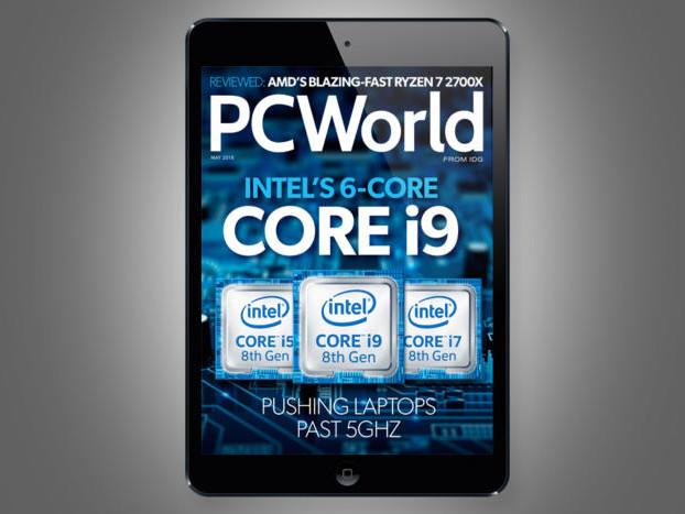 PCWorld's May Digital Magazine: Intel's 6-core Core i9 comes to laptops