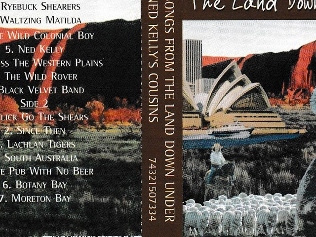 "Ned Kelly's Cousins ""Songs from the Land Down Under"" Cassette 1997"