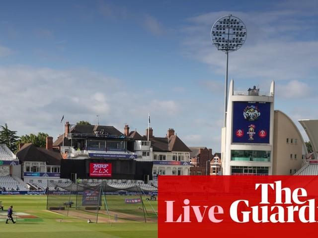 Australia v Bangladesh: Cricket World Cup 2019 – live!