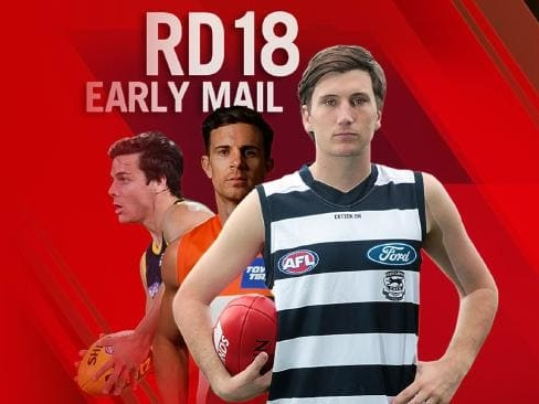Early Mail ahead of Round 18: Every team's selection news and whispers