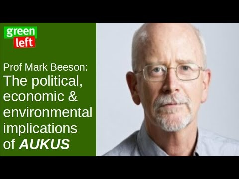 The political, economic and environmental implications of AUKUS