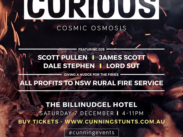 CURIOUS – Celebrating Four years, our 44th event with 4 x Djs and all profits to the NSW Rural Fire Service.