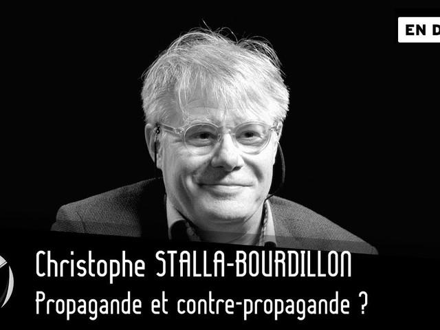 Propagande et contre-propagande ? Christophe Stalla-Bourdillon – Par Thinkerview
